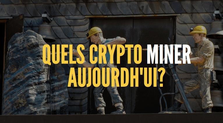 quelles cryptomonnaie miner en 2019