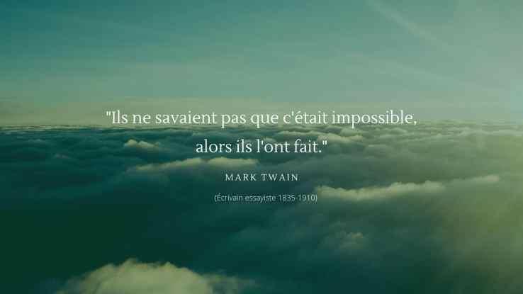 Ils ne savaient pas que cetait impoosible Mark Twain