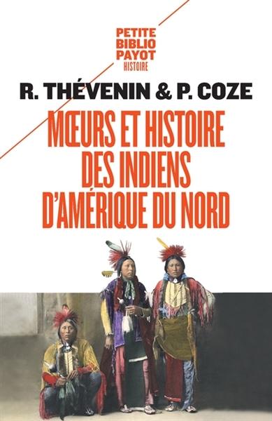 Les Indiens D Amérique Histoire : indiens, amérique, histoire, Thévenin,, René, Moeurs, Histoire, Indiens, D'Amérique, Libre