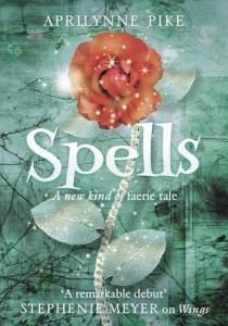 Spells – Aprilynne Pike