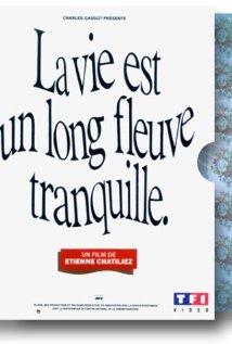 La Vie N'est Pas Un Long Fleuve Tranquille Film : n'est, fleuve, tranquille, Phrases, Cultes, Fleuve, Tranquille, (1988), Repliques, Vieux, Films