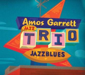 Amos Garrett Jazz Trio - Jazzblues