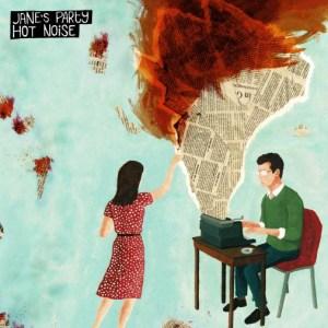 Jane's Party - Hot Noise