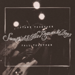 Sam Cash & The Romantics - Fall Together