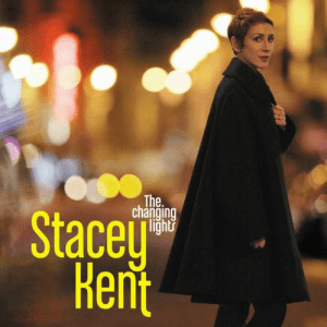 Stacy Kent - The Chanting Lights