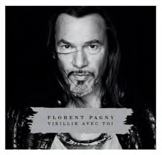 Florent Pagny - Vieillir avec toi