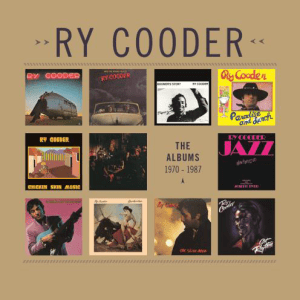 Ry Cooder - The albums 1970-1987