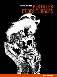 Sin City: Des Filles et des Flingues (Vol.6)