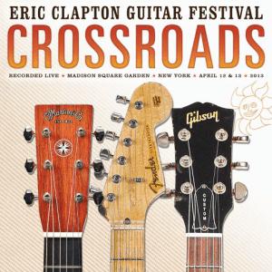 Eric Clapton Guitar Festival - Crossroads