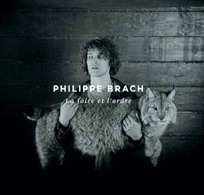 Philippe Brach - La foire et l'ordre