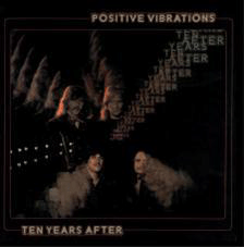 Ten Years After - Positve Vibrations