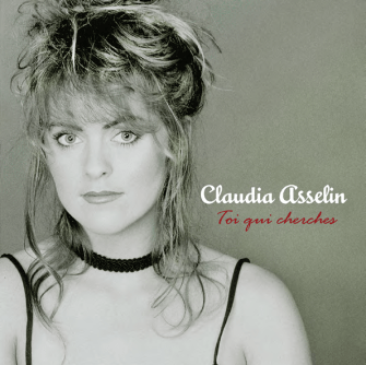 Claudia Asselin - Toi qui cherches