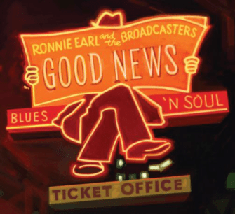 Ronnie Earl and the Broadcasters - Good news