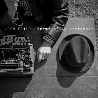 John Hiatt - Terms of my surrender