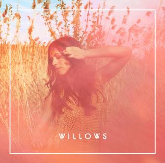Willows - Willows