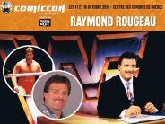 Invités Raymond Rougeau