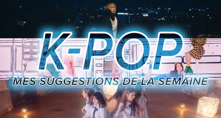 K-Pop du 10 au 16 septembre 2017