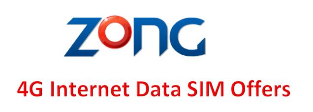 Zong 4G Data SIM Offer