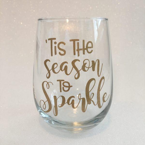 tis the season to sparkle wine glass
