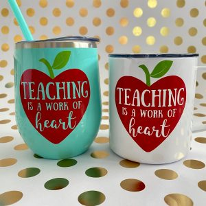 teaching is a work of heart stainless wine tumbler and mug