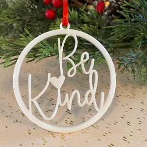 Be Kind ornament