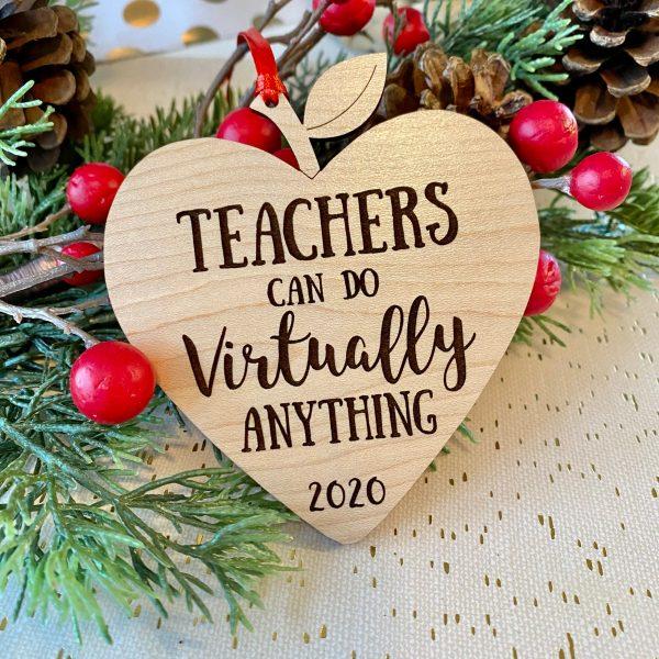 teachers can do virtually anything ornament