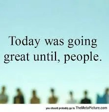 100 Ways of EarthFit- Day 96: It Was All Great Until People