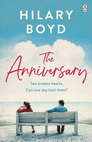 #BookReview of The Anniversary by Hilary Boyd @HilaryBoyd @Tr4cyF3nt0n @JennyPlatt90 @MichaelJBooks @PenguinUKBooks