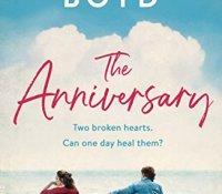 #BookReview of The Anniversary by Hilary Boyd @HilaryBoyd @Tr4cyF3nt0n @JennyPlatt90 @MichaelJBooks @PenguinUKBooks