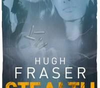 #Excerpt from Stealth by Hugh Fraser @realhughfraser @urbanebooks #lovebooksgrouptour