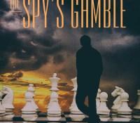 #BookReview of The Spy's Gamble by Howard Kaplan @kaplanhow   #LoveBooksGroupTours #thespysgamble