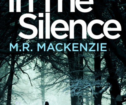 #BookReview of In the Silence by M.R Mackenzie @landofwhimsy @bloodhoundbook #netgalley