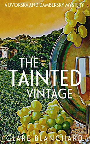 #BookReview of The Tainted Vintage by Clare Blanchard @CBcrime @fahrenheitpress @damppebbles #damppebblesblogtours