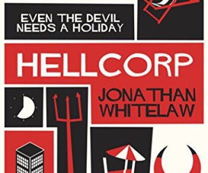 #BookReview – HellCorp by Jonathan Whitelaw @JDWhitelaw13 @Urbanebooks #LoveBooksGroupTours #HellCorp