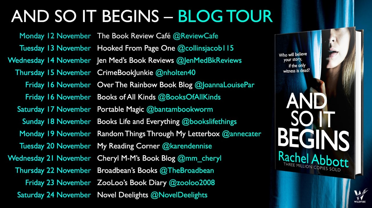 #BookReview of And So It Begins by Rachel Abbott @RachelAbbott @annecater @Bookish_Becky @Wildfirebks  #AndSoItBegins #randomthingstours