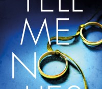 #BookReview of Tell Me No Lies by Alex Sinclair @ASinclairAuthor @nholten40 @bookouture #TellMeNoLies #NetGalley