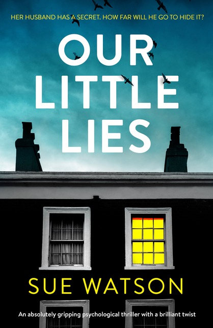 #BookReview of Our Little lies by Sue Watson @suewatsonwriter @kimthebookworm @bookouture