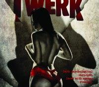 Release Day #BookBlitz of Twerk by Isobel Blackthorn @IBlackthorn
