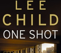 #BookReview – One Shot by Lee Child @LeeChildReacher