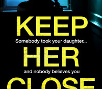 #Excerpt from Keep her close by Erik Therme @ErikTherme @nholten410 @bookouture