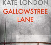 #Excerpt from Gallowstree Lane by Kate London @kate_katelondon @annecater @corvusbooks #Gallowstreelane #RandomThingsTours