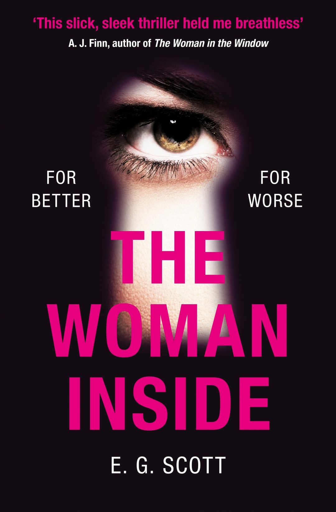 #BookReview of The Woman Inside by E.G Scott @EGScottwrites @Tr4cyF3nt0n @TrapezeBooks