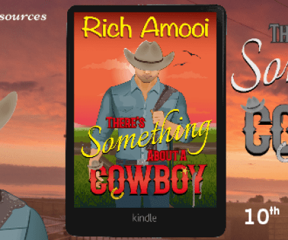 #BookReview of  There's Something About A Cowboy by Rich Amooi @richamooi @rararesources #recommendthisauthor