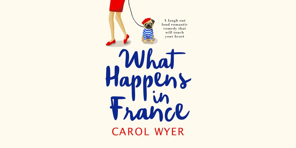 #BookReview of What Happens in France by Carole Wyer @carolewyer @canelo_co @ElliePilcher95 #whathappensinfrance