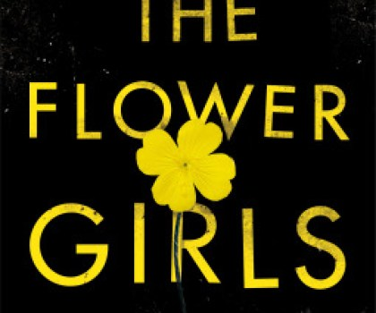 #BookReview of The Flower Girls by Alice Clark-Platt @aclarkplatts #buddyreads #NewAuthorForMe #TheFlowerGirls #NetGalley