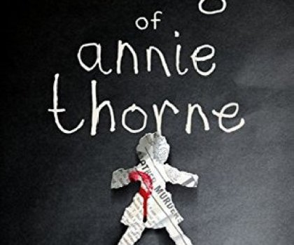 #BookReview of The taking of Annie Thorne by CJ Tudor @cjtudor @JennyPlatt90