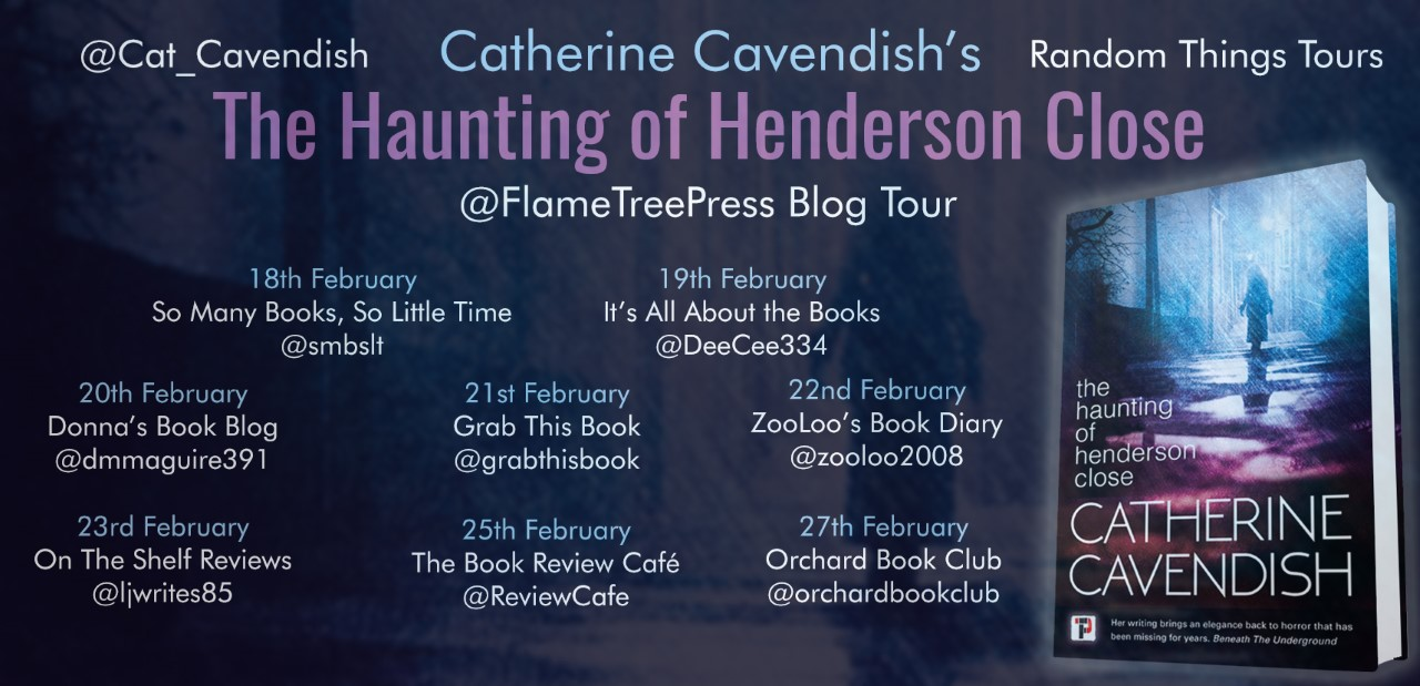 #BookReview of The Haunting of Henderson Close by Catherine Cavendish @cat_cavendish @flametreepress @annecater #RandomThingsTour