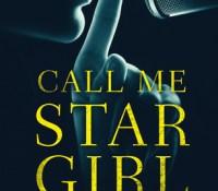 #BookReview of Call Me Star Girl by Louise Beech @louisewriter @annecater @orendabooks #callmestargirl