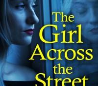 #BookReview of The Girl Across the Street by Vikki Patis @PatisVikki @bookouture #TheGirlAcrossTheStreet #NetGalley