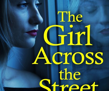 #BookReview of The Girl Across the Street by Vikki Patis @PatisVikki @bookouture #TheGirlAcrossTheStreet #NetGalley
